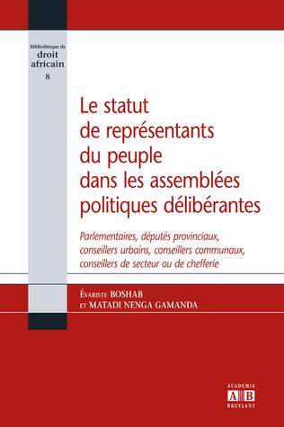 Couverture Le statut de représentants du peuple dans les assemblées politiques délibérantes
