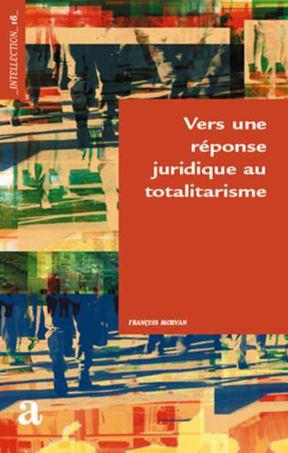 Couverture Vers une réponse juridique au totalistarisme