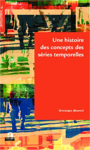 Couverture Histoire des concepts des séries temporelles