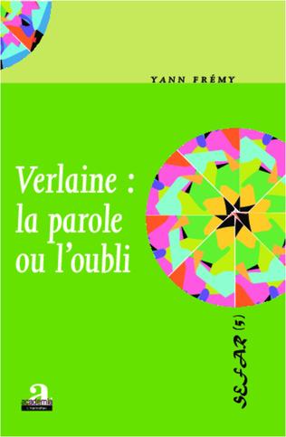 Couverture Verlaine : la parole ou l'oubli