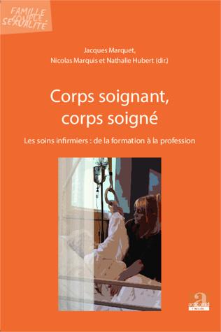 Couverture Corps soignant, corps soigné