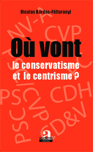 Couverture Où vont le conservatisme et le centrisme ?