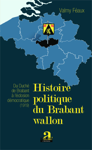 Couverture Histoire politique du Brabant wallon