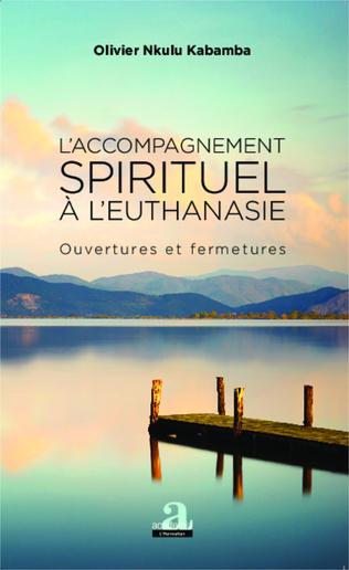 Couverture L'accompagnement spirituel à l'euthanasie