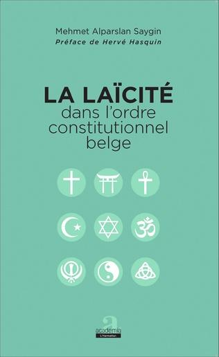 Couverture La laïcité dans l'ordre constitutionnel belge