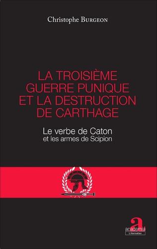 Couverture La troisième guerre punique et la destruction de Carthage