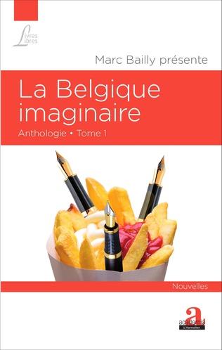 Couverture La Belgique imaginaire (Tome 1)