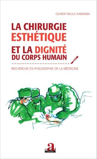 Couverture Chirurgie esthétique et la dignité du corps humain