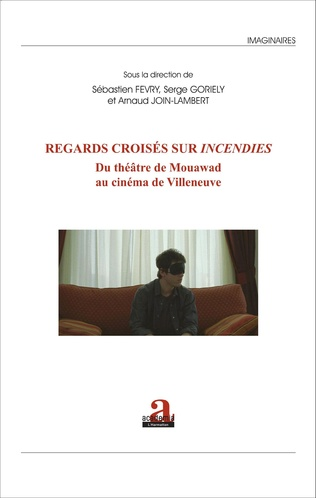 Couverture Regards croisés sur <em>Incendies</em>