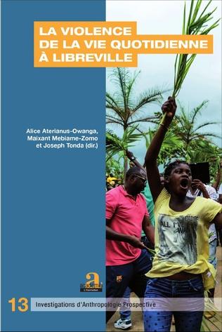 Couverture La violence de la vie quotidienne à Libreville