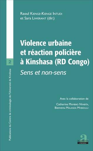 Couverture VIOLENCE URBAINE ET REACTION POLICIERE