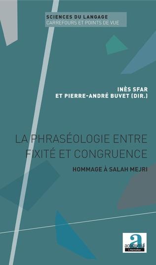 Couverture La phraséologie entre fixité et congruence