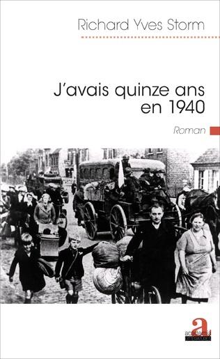 Couverture J'AVAIS QUINZE ANS EN 1940