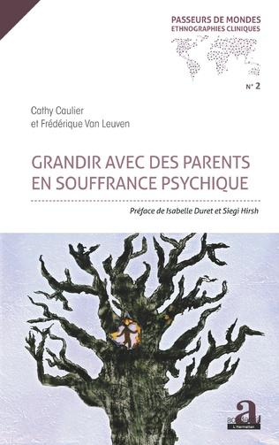 Couverture GRANDIR AVEC DES PARENTS EN SOUFFRANCE PSYCHIQUE