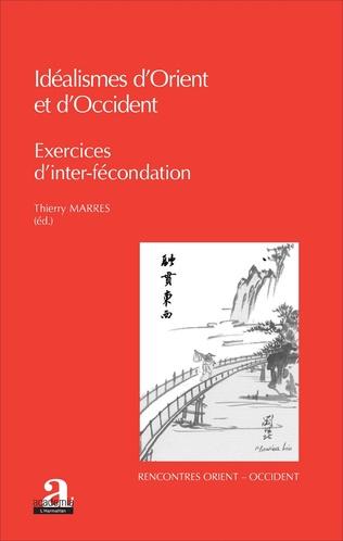Couverture IDEALISMES D'ORIENT ET D'OCCIDENT