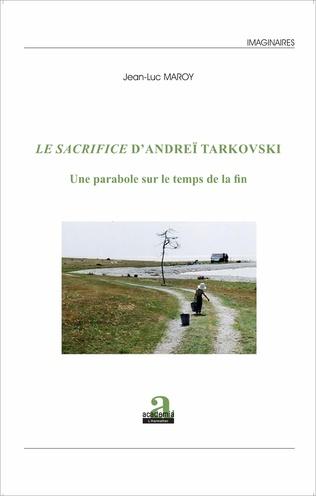 Couverture Le SACRIFICE D'ANDREI TARKOVSKI