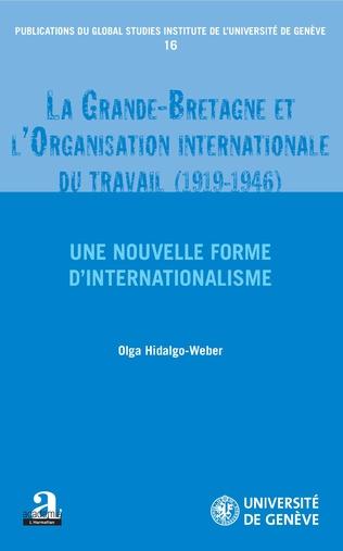 Couverture La Grande-Bretagne et l'Organisation internationale du travail (1919-1946).