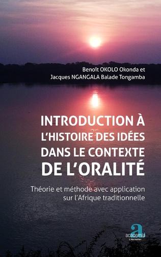 Couverture Introduction à l'histoire des idées dans le contexte de l'oralité.