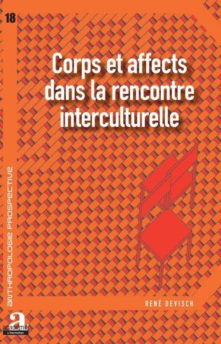 Couverture Corps et affects dans la rencontre interculturelle