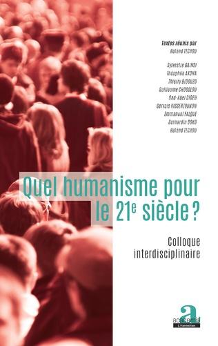 Couverture Quel humanisme pour le 21e siècle?