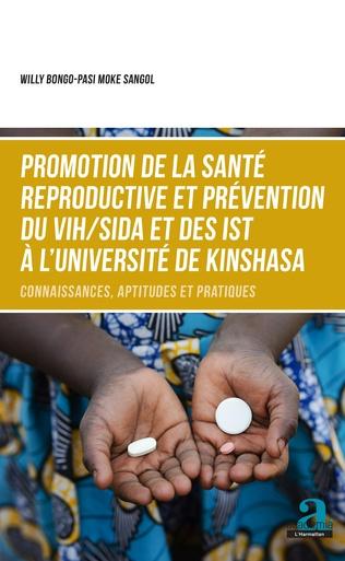Couverture Promotion de la santé reproductive et prévention du VIH/SIDA et des IST à l'Université de Kinshasa