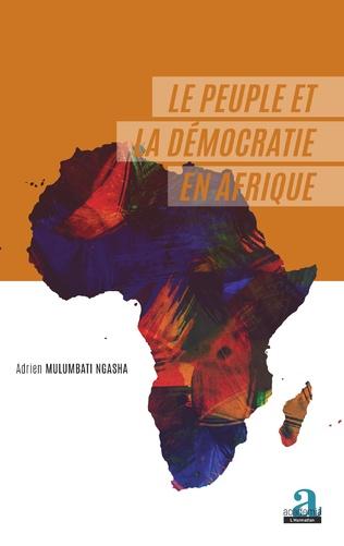 Couverture Le peuple et la démocratie en Afrique
