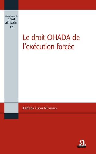 Couverture Le droit OHADA de l'exécution forcée