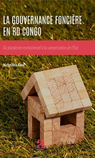 Couverture La Gouvernance foncière en RD Congo