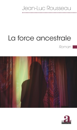 Couverture La force ancestrale