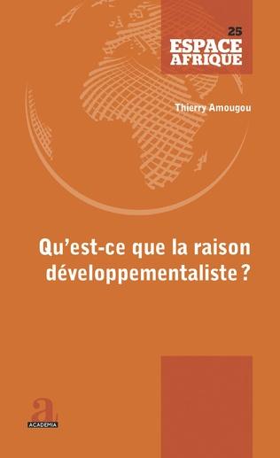Couverture Qu'est-ce que la raison développementaliste?