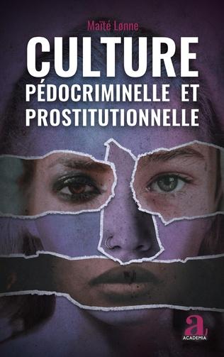 Couverture Culture pédocriminelle et prostitutionnelle