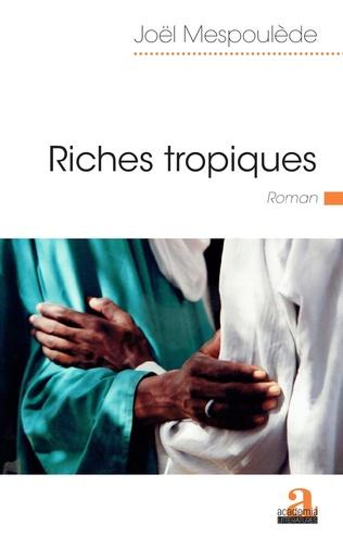 Couverture Riches tropiques