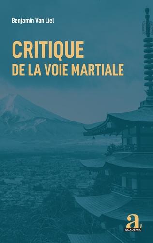 Couverture Critique de la voie martiale