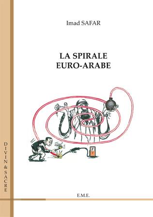 Couverture La spirale euro-arabe