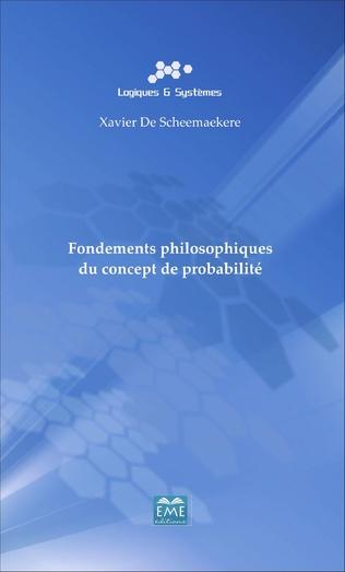 Couverture Fondements philosophiques du concept de probabilité