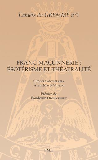 Couverture Franc-maçonnerie : Ésotérisme et Théâtralité