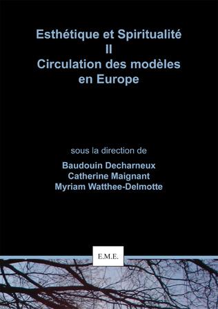 Couverture Esthétique et Spiritualité II : Circulation des modèles en Europe