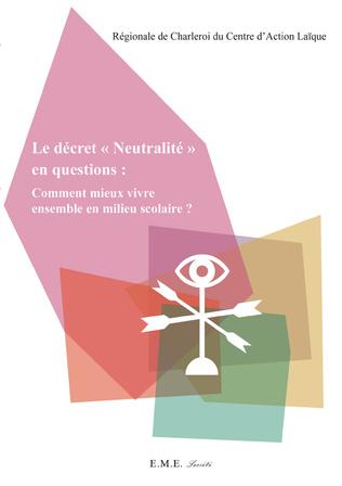 Couverture Le décret Neutralité en question