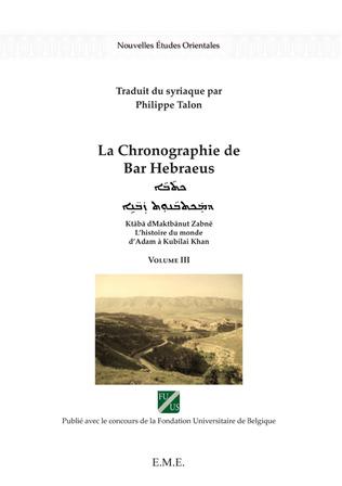 Couverture La chronographie de Bar Hebraeus (Volume III)