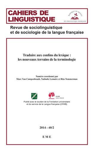 Couverture Traduire aux confins du lexique : les nouveaux terrains de la terminologie