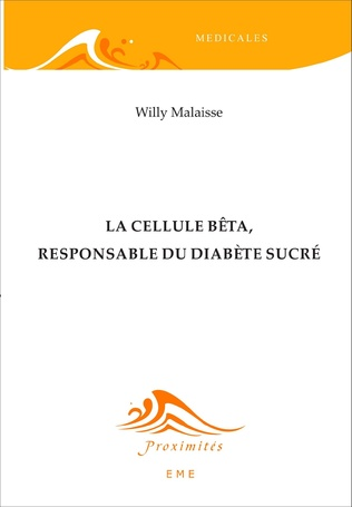 Couverture La cellule bêta, responsable du diabète sucré