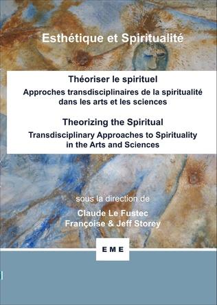 Couverture Théoriser le spirituel, Approches transdisciplinaires de la spiritualité dans les arts et les sciences