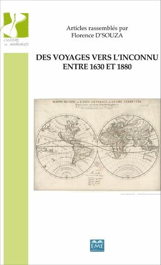 Couverture Des voyages vers l'inconnu entre 1630 et 1880