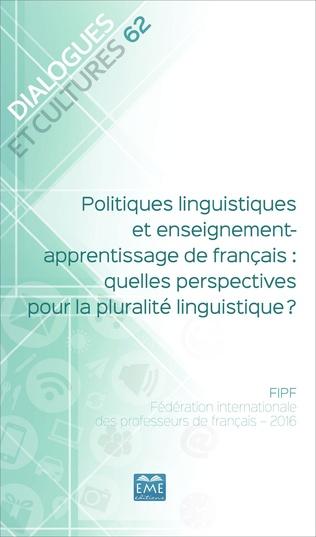 Couverture Politiques linguistiques et enseignement-apprentissage de français : quelles perspectives pour la pluralité linguistique ?
