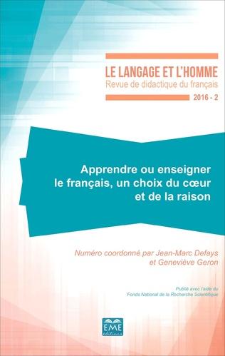 Couverture Apprendre ou enseigner le français, un choix du coeur et de la raison