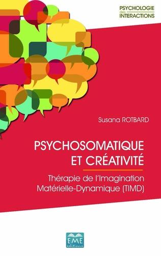 Couverture PSYCHOSOMATIQUE ET CREATIVITE