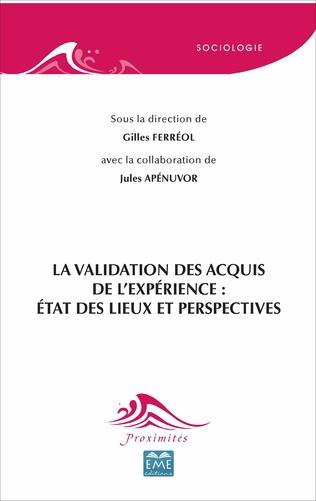 Couverture La validation des acquis de l'expérience: état des lieux et perspectives