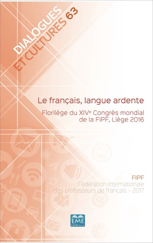 Couverture Le français, langue ardente.