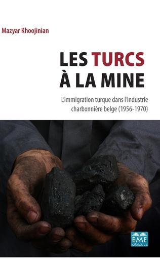 Couverture Les Turcs à la mine