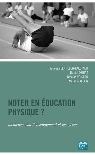 Couverture Noter en éducation physique?